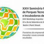 Programação do XXIV Seminário Nacional de Parques Tecnológicos e Incubadoras de Empresas será apresentada em pré-lançamento