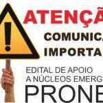 Prorrogado prazo para interposições ao Edital de Apoio a Núcleos Emergentes