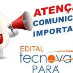 Prorrogado prazo de recursos ao edital Tecnova Pará