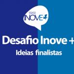Desafio Universitário Inove+ chega à reta final dia 29/11