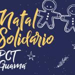 Criatividade e empreendedorismo no Natal solidário do PCT Guamá