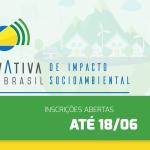 Aceleração gratuita de negócios de impacto social e ambiental com o Inovativa Brasil