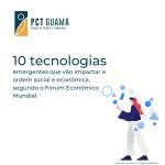 10 tecnologias emergentes que vão impactar a ordem social e econômica mundial