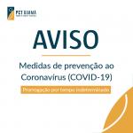 Medidas de prevenção ao novo coronavírus foram prorrogadas